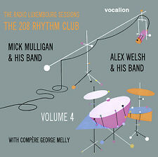 Alex Welsh, Mick Mulligan The Radio Luxembourg Sessions The208Rhythm Club Vol 4