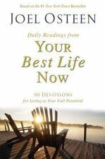 Daily Readings from Your Best Life Now: 90 Devotions - JOEL OSTEEN -  HB/DJ -