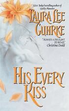 His Every Kiss by Laura Lee Guhrke (2004 Paperback) 6009