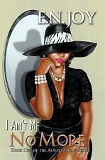 I Ain't Me No More:: Book One of the Always Diva Series (Urban Books)-ExLibrary