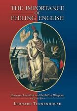 The Importance of Feeling English : American Literature and the British...