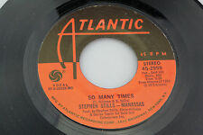 Stephen Stills- Manassas: So Many Times / Isn't It About Time  [Unplayed Copy]
