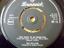 """THE CHI-LITES - TOO GOOD TO BE FORGOTTEN  7"""" VINYL"""