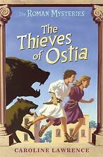 **NEW PB** The Thieves of Ostia by Caroline Lawrence