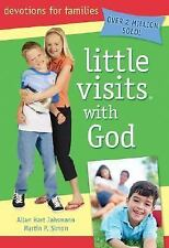 Little Visits: Little Visits with God by Allan Hart Jahsmann and Martin P....