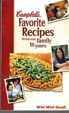 Campbell's Favorite Recipes from Our Family To Yours Cookbook