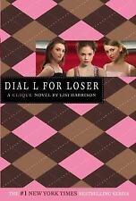 The Clique Ser.: Dial L for Loser 6 by Lisi Harrison (2006, Paperback)