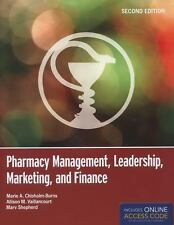 Pharmacy Management, Leadership, Marketing, and Finance by Allison M....
