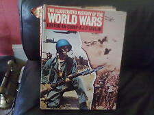 The Illustrated History of the World Wars Hardback English Octopus 1978