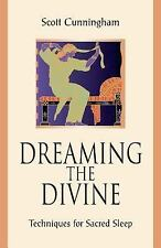 New, Dreaming the Divine: Techniques for Sacred Sleep, Cunningham, Scott, Book