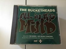 The Bucketheads - All in the Mind (1996) CD