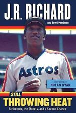 Still Throwing Heat: Strikeouts, the Streets, and a Second Chance, Freedman, Lew
