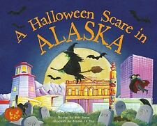 A Halloween Scare in Alaska by Eric James (2015, Picture Book)