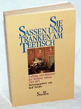 SIE SASSEN UND TRANKEN AM TEETISCH - Rolf Stube (Hrsg)