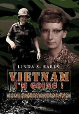 Vietnam  I'm Going !: Letters from a Young WAC in Vietnam to her Mothe-ExLibrary
