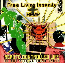 FREE LIVING INSANITY / HEMP - REMOTE CONTROLLED LIFE CD (2002) PUNK / HARDCORE