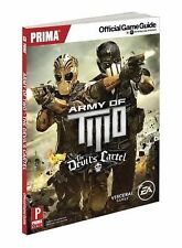 Army of Two: the Devil's Cartel : Prima Official Game Guide by Alex Musa and Pri
