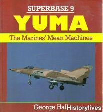 Osprey Superbase 9 Yuma USMC MCAS Firefighter Heliborne Lockheed Tanker KFIRS