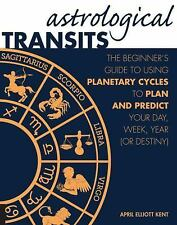 Astrological Transits: The Beginner's Guide to Using Planeta