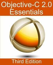 Objective-C 2.0 Essentials - Third Edition: A Guide to Modern Objective-C Develo