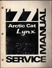 1977 ARCTIC CAT LYNX  SNOWMOBILE P/N 0153-120 SERVICE MANUAL (818)