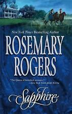 Sapphire by Rosemary Rogers (2005, Paperback-m) Historical Romance