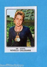 CAMPIONI dello SPORT 1973/74-Figurina n.228- CALLIGARIS - NUOTO -Rec