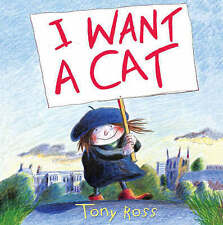 I Want a Cat by Tony Ross (Paperback, 2007) New Book