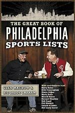 The Great Book of Philadelphia Sports Lists by Glen Macnow and Big Daddy...