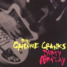 Chrome Cranks - Dirty Airplay: Radio Session W (Vinyl LP - 2014 - EU - Original)