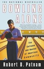 Bowling Alone: The Collapse and Revival of American Community by Robert D. Putn