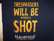 "Jimmy Buffett's Margaritaville ""Trespassers...Offered Shot"" Graphic T Shirt - XS"