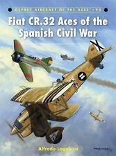 Fiat CR.32 Aces of the Spanish Civil War (Osprey) (Italian Air Force 1936-39)