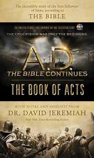 NEW A. D. The Bible Continues: The Book of Acts by Jeremiah, David. Hardcover