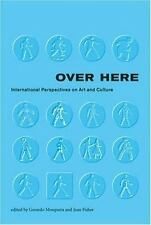 Over Here: International Perspectives on Art and Culture (Documentary Sources i