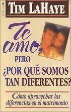 Te Amo, pero, por qué Somos tan Diferentes? by LaHaye, Tim