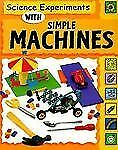 Science Experiments with Simple Machines (Science Experiments (Paperba-ExLibrary
