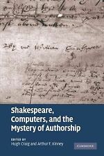 Shakespeare, Computers, and the Mystery of Authorship (2009, Hardcover)