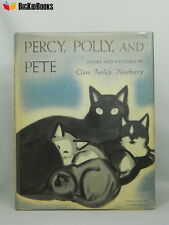 Percy, Polly and Pete - Clare Turlay Newberry 1952 1st/1st DJ First Edition