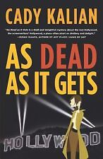 Cady Kalian ~ As Dead as it Gets ~ Maggie Mars ~ Softcover ~ First Edition
