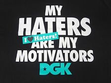 "DGK DIRTY GHETTO KIDS - ""MY HATERS ARE MY MOTIVATORS"" - XL - BLACK T-SHIRT B163"