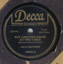 MILLS BROTHERS - Put Another Chair At The Table / I Wish 78 rpm disc