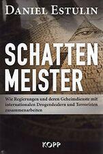 SCHATTENMEISTER - Buch von Daniel Estulin - KOPP VERLAG