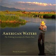 American Waters: Fly-Fishing Journeys of a Native Son