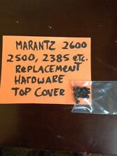 Marantz 2600, 2500, 2385, etc. Replacement screws, Hardware for top cover.