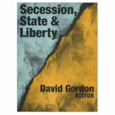 Secession, State, and Liberty, .., , New, 1998-06-30,