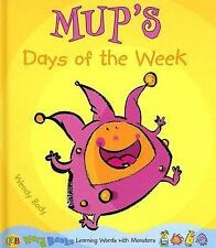 Mup's Days of the Week (Word Banks: Learning Words With Monsters)