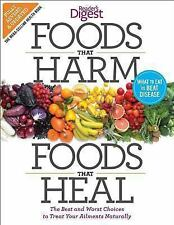 Foods That Harm and Foods That Heal : The Best and Worst Choices to Treat Your A