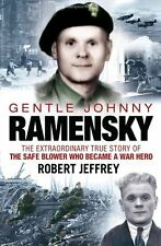 Gentle Johnny Ramensky: The Extraordinary True Story of the Safe Blower Who Bec