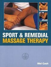 Sports and Remedial Massage Therapy by Mel Cash (1996, Paperback)